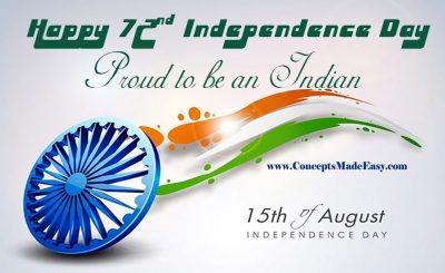 72nd Independence Day of India – 15 August 2018 Celebrations