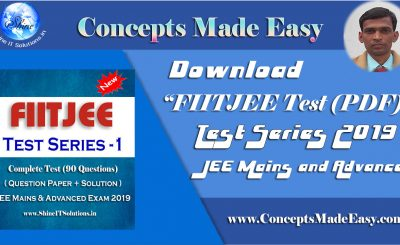 Download FIITJEE Test Series - 1 (Question Paper + Solution) for JEE Mains and Advanced Exam 2019 (PDF)