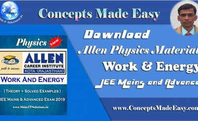Download Work and Energy - Physics Allen Kota Study Material for JEE Mains and Advanced Exam (in PDF)