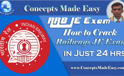How to crack a Railways Junior Engineer Examination in just 24 hrs ??