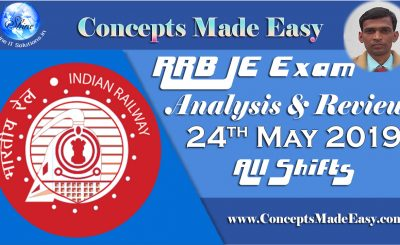 RRB JE Exam Analysis and Review of Question Paper asked in all shifts held on 24th May 2019
