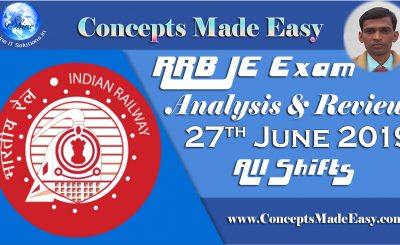 RRB JE Exam Analysis and Review of Question Paper asked in all shifts held on 27th June 2019
