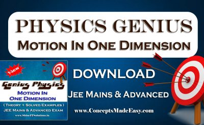 Download Motion In One Dimension - Physics Genius Study Material for JEE Mains and Advanced Exam (in PDF)