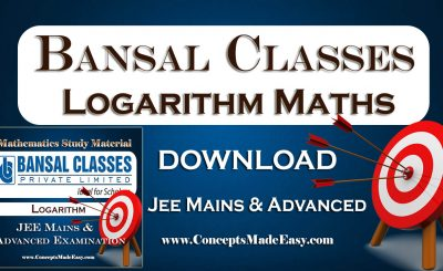 Download Logarithm - Mathematics Bansal Classes Study Material for JEE Mains and Advanced Examination (in PDF)