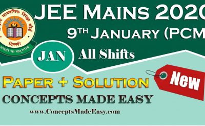 Download Solved Question Paper (Question + Solution) held on 9th January of JEE Mains Exam 2020 January All Shifts by Resonance Free of Cost from ConceptsMadeEasy.com