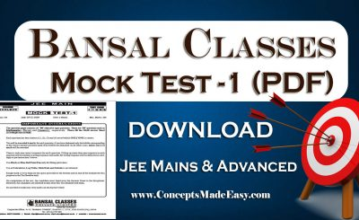 Download Bansal Mock Test-1 (Question Paper + Answer Key + Solution) Specially for JEE Mains Examination in PDF Free of Cost from ConceptsMadeEasy.com