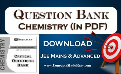 Download Critical Question Bank Chemistry Specially for JEE Advanced Examination in PDF Free of Cost from ConceptsMadeEasy.com