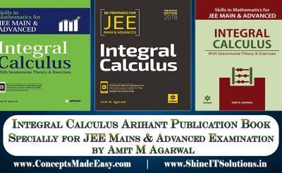 Review of Integral Calculus Arihant Publication Mathematics Books by Amit M Agarwal Specially for JEE Mains and Advanced Examination