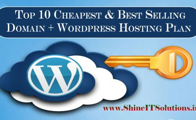 Top 10 Cheapest Domain Name + Wordpress Web Hosting Plans of Shine IT Solutions | Most Cheapest Wordpress Web Hosting Plans in India