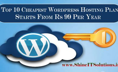 Top 10 Cheapest Wordpress Web Hosting Plans of Shine IT Solutions | Most Cheapest Wordpress Web Hosting Plans in India