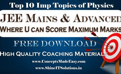 Top 10 Important Topics of Physics Where you can Score Maximum Marks in your JEE Mains and Advanced Examination