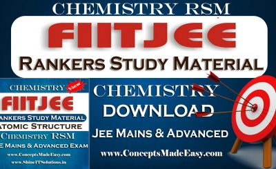 Download Atomic Structure - FIITJEE Chemistry Rankers Study Material (RSM) for JEE Mains and Advanced Examination in PDF Free of Cost from ConceptsMadeEasy.com