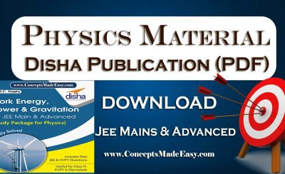 Download Work Energy Power and Gravitation - Physics Disha Publication Study Material by Er DC Gupta for JEE Mains and Advanced Examination in PDF Free of Cost from ConceptsMadeEasy.com
