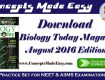 Download Biology Today Magazine August 2016 Edition - Biology NEET Practice Set for NEET and AIIMS Examination in PDF Free of Cost from ConceptsMadeEasy.com
