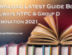 Download Latest Guide Book Specially for Railways NTPC and Group D Examination 2021 Free of Cost from ConceptsMadeEasy.com