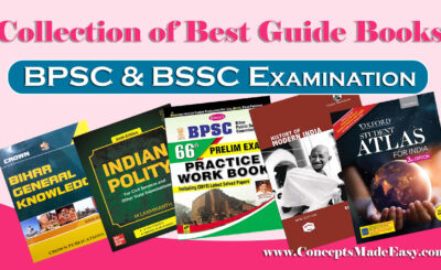 Complete Collection of Best Guide Books for BPSC and BSSC Examination from ConceptsMadeEasy.com