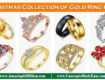 Merry Christmas Collection of Best Gold Rings Special Gift for your family and friends on this Christmas Occasion from ConceptsMadeEasy.com