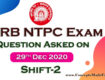 RRB NTPC Exam 2020 - Download Question asked on 29th December 2020 Shift-2 (100% Real Questions given by Student) in PDF from ConceptsMadeEasy.com
