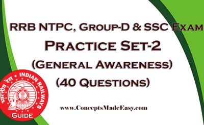Download Practice Set-2 for RRB NTPC, Group-D and SSC Examination (General Awareness - 40 Questions) in PDF from ConceptsMadeEasy.com